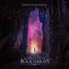Echoes of Dying Memories mp3 Album by Black Therapy
