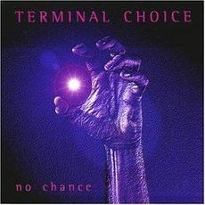 No Chance mp3 Single by Terminal Choice