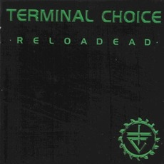 Reloadead (Remix) by Terminal Choice