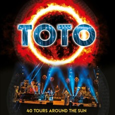 40 Tours Around The Sun (Live) mp3 Live by Toto
