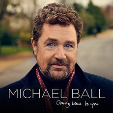 Coming Home to You mp3 Album by Michael Ball