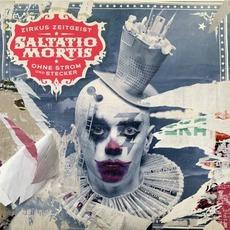 Zirkus Zeitgeist - Ohne Strom und Stecker (Deluxe Edition) mp3 Album by Saltatio Mortis