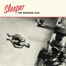 The Modern Age mp3 Album by Sleeper