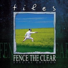 Fence the Clear (Special Edition) mp3 Album by Tiles