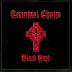 Black Past mp3 Album by Terminal Choice