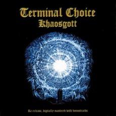 Khaosgott (Remastered) mp3 Album by Terminal Choice