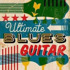 Ultimate Blues Guitar mp3 Compilation by Various Artists