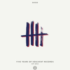 5 Years of Soulvent Records by Various Artists