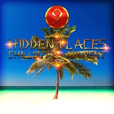 Hidden Places: Chillout & Ambient 9 mp3 Compilation by Various Artists