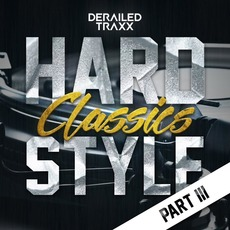 Hardstyle Classics, Part III mp3 Compilation by Various Artists