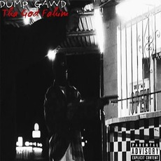 Dump Gawd: Episode 5 mp3 Album by Tha God Fahim