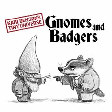 Gnomes & Badgers mp3 Album by Karl Denson's Tiny Universe