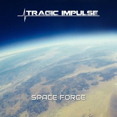 Space Force mp3 Single by Tragic Impulse