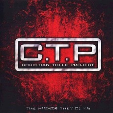 The Higher They Climb mp3 Album by C.T.P.