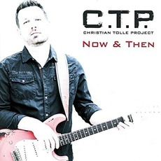 Now & Then mp3 Album by C.T.P.