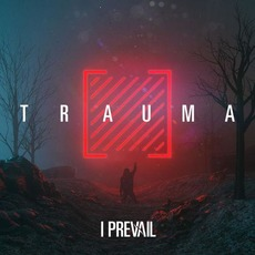 TRAUMA mp3 Album by I Prevail
