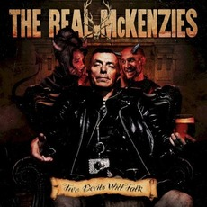 Two Devils Will Talk mp3 Album by The Real McKenzies
