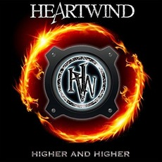 Higher and Higher mp3 Album by Heartwind