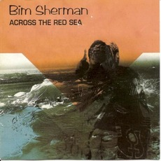 Across the Red Sea (Re-Issue) mp3 Album by Bim Sherman