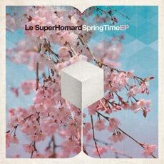 SpringTime EP mp3 Album by Le SuperHomard