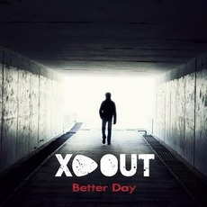 Better Day mp3 Album by XD Out