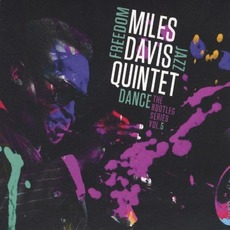 Freedom Jazz Dance: The Bootleg Series, Vol. 5 by Miles Davis Quintet
