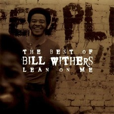 The Best of Bill Withers: Lean on Me mp3 Artist Compilation by Bill Withers