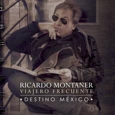 Viajero Frecuente: Destino México by Ricardo Montaner