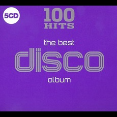 100 Hits: The Best Disco Album mp3 Compilation by Various Artists