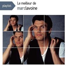 Le meilleur de Marc Lavoine by Marc Lavoine