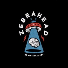 Brain Invaders (Japanese Edition) mp3 Album by Zebrahead