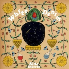 Side Effects by White Denim