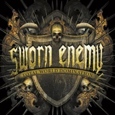 Total World Domination mp3 Album by Sworn Enemy