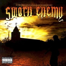 The Beginning of the End mp3 Album by Sworn Enemy