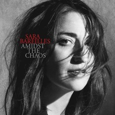 Amidst the Chaos mp3 Album by Sara Bareilles