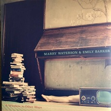 A Window to Other Ways mp3 Album by Marry Waterson & Emily Barker