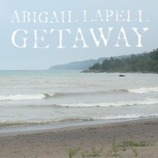 Getaway by Abigail Lapell