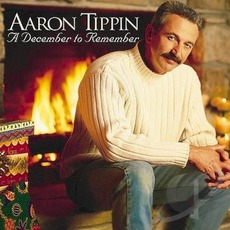A December to Remember mp3 Album by Aaron Tippin