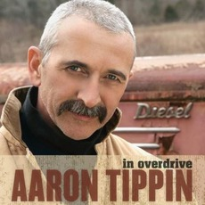 In Overdrive by Aaron Tippin