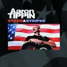 Stars & Stripes mp3 Album by Aaron Tippin