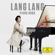 Piano Book (Deluxe Edition) by Lang Lang (郎朗)