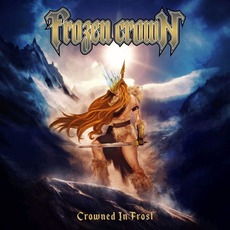 Crowned in Frost mp3 Album by Frozen Crown