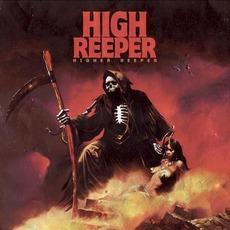 Higher Reeper by High Reeper