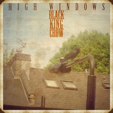 High Windows by Black King Crow