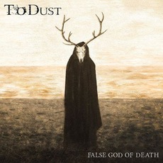False God Of Death mp3 Album by To Dust