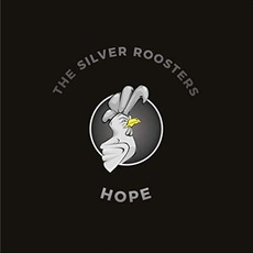 Hope by The Silver Roosters