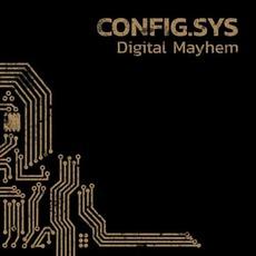 Digital Mayhem by Config.sys