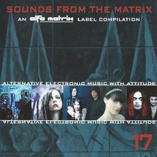 Sounds From the Matrix 17 mp3 Compilation by Various Artists