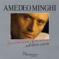 The Platinum Collection by Amedeo Minghi