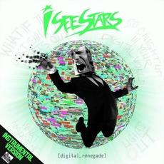 Digital Renegade (Instrumental Version) mp3 Album by I See Stars
